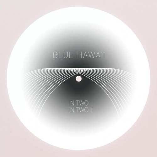 Blue Hawaii - In Two