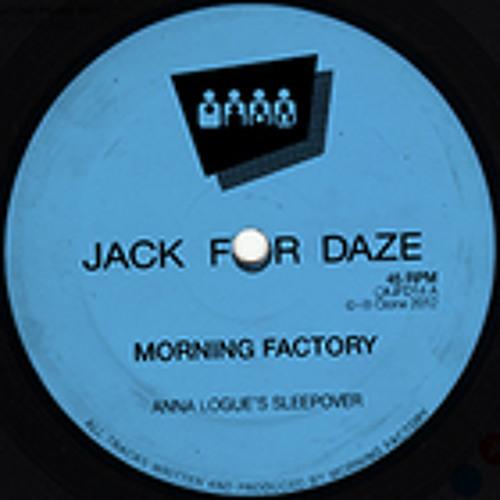 Morning Factory - Sleepwalk - Clone Jack For Daze 014