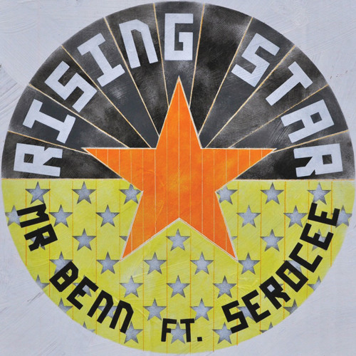 Mr Benn ft Serocee - Rising Star (clip)