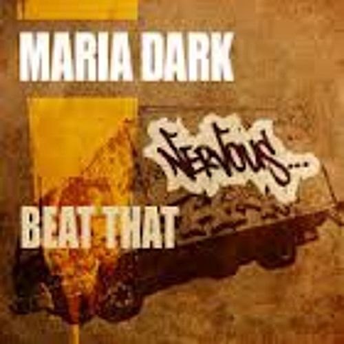 Beat That  (Original) By Maria Dark.... OUT NOW