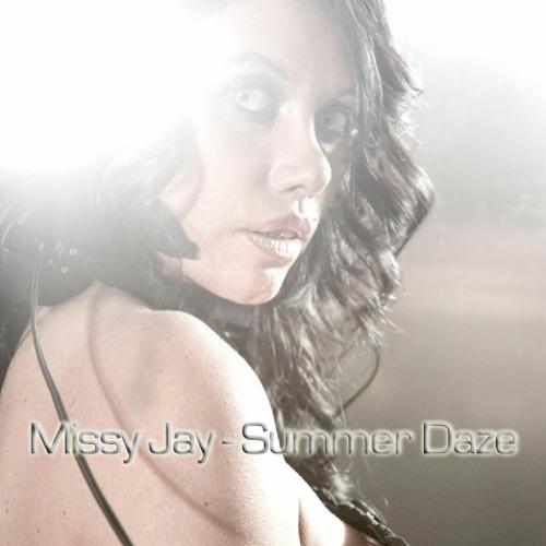 Missy Jay - Summer Daze