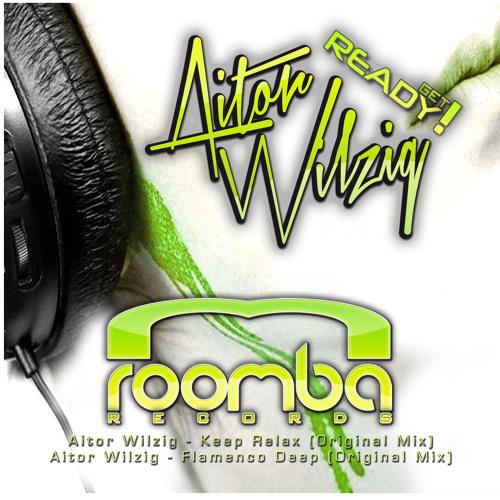 Aitor Wilzig - Keep Relax (Original Mix)