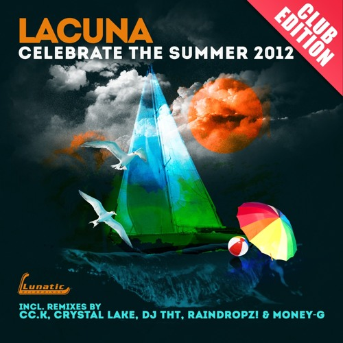 Lacuna - Celebrate the summer (Cc.K Remix Extended)