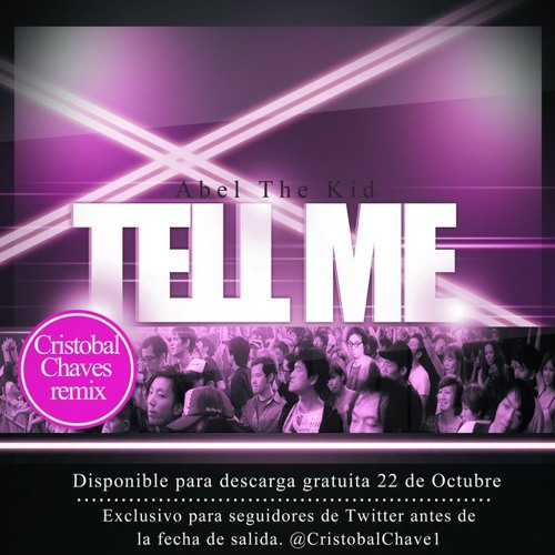 Abel The Kid - Tell Me (Cristobal Chaves Remix) FREE DOWNLOAD