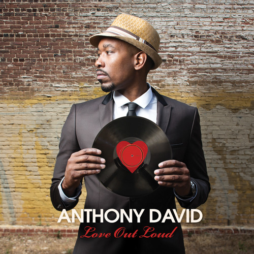 Anthony David - Can't Look Down