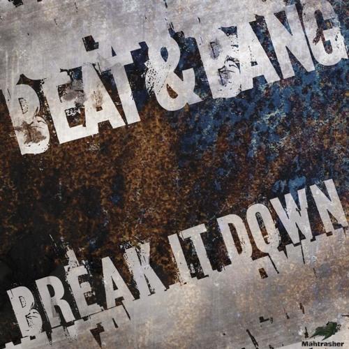 Beat & Bang - Loyal To Me