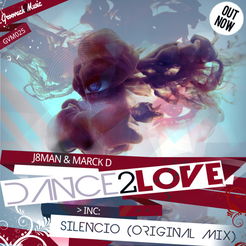 J8man, Marck D || Dance 2 Love [Out Now]