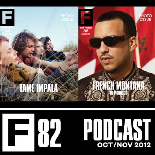 The FADER #82 Podcast