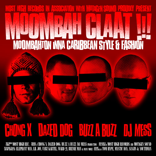 Moombah Claat presented by Dazed Dog, Buzz A Buzz, Chong X & Dj MeSs
