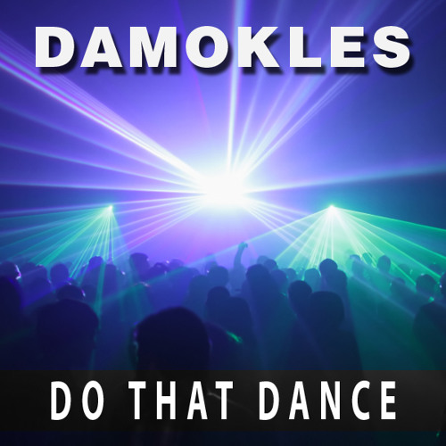 Do That Dance (Any DJ who would like to try this out on a 80's crowd?)