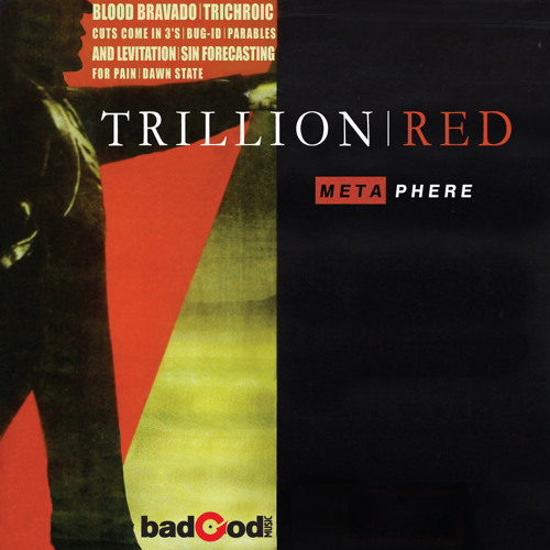 "Trillion Red - ""Metaphere"""