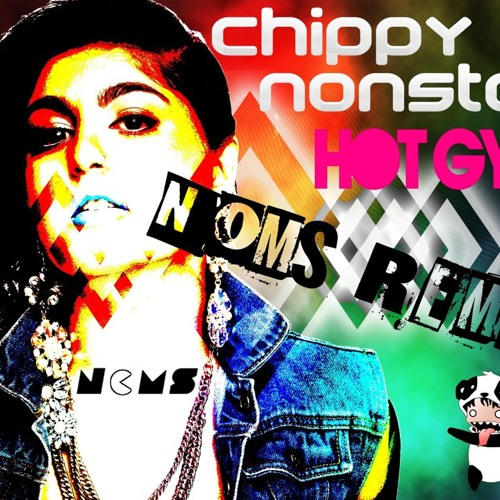 Chippy Nonstop - Hot Gyal (Noms Remix)
