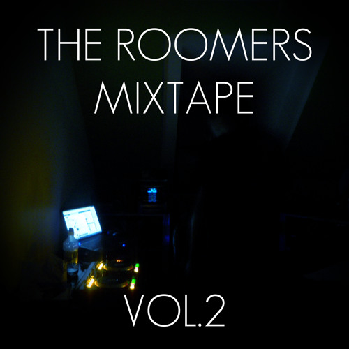 The Roomers Mixtape Vol 2.