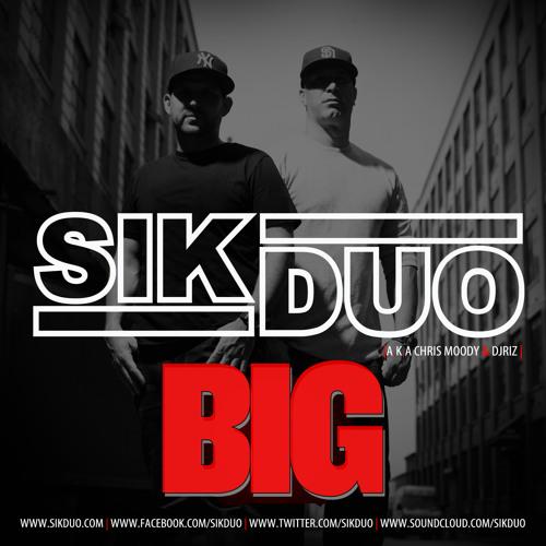 SikDuo - BIG - Original Mix