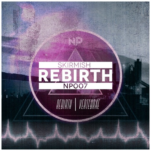 Rebirth - Skirmish - OUT NOW!!!