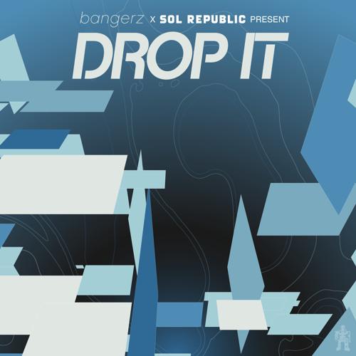 The Bangerz - Drop It (Exclusive)