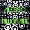 Alesso - Nillionaire Rise Again (D3FANT Bootleg)