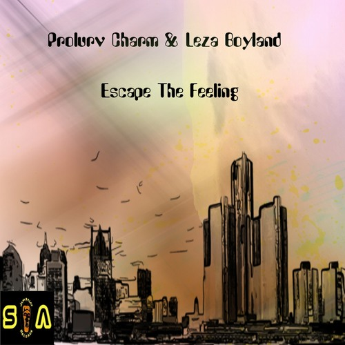 01 - Prolurv Charm & Leza Boyland - Escape The Feeling (Main Mix) Promo