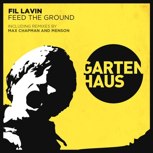 Fil Lavin - One of These Days I'm Going All The Way (Menson Mixx) - GARTENHAUS RECORDS