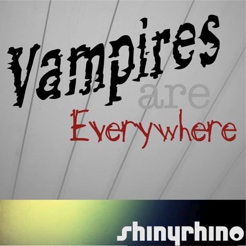 Vampires Are Everywhere