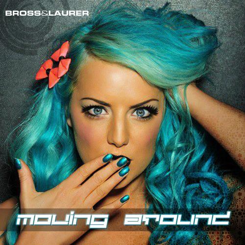 Bross & Laurer - Moving Around