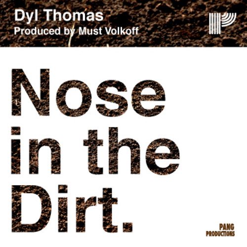 Nose In The Dirt