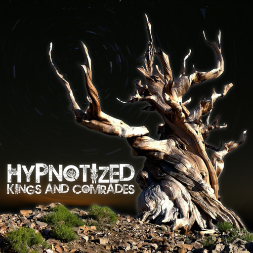 Kings & Comrades - Hypnotized [Righteous Dub]