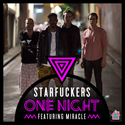 Starfuckers - One Night feat. Miracle (Go Freek Remix)