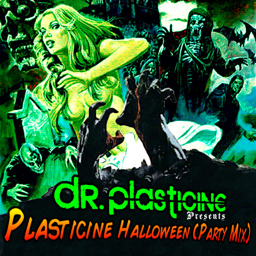Plasticine Halloween (Party Mix) *FREE DOWNLOAD