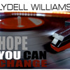 Lydell Williams Hope You Can Change