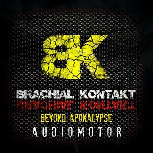 Audiomotor - Beyond Apocalypse (Preview) [Brachial Kontakt]