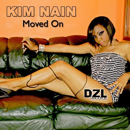 Moved On - Kim Nain - DZL Records