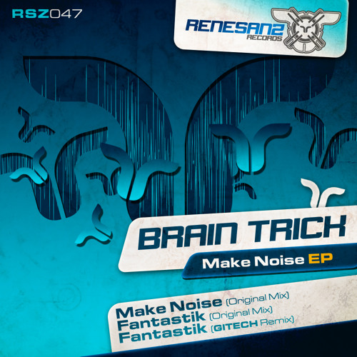 Brain Trick - Fantastik (Original Mix)