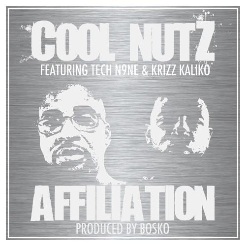 Cool Nutz-Affiliation feat. Tech N9ne and Krizz Kaliko[Prod. by Bosko]