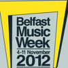 Belfast Music Week 2012