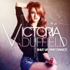 Victoria Duffield - Shut Up And Dance (Comeea & DJ Restlezz Bootleg Edit)