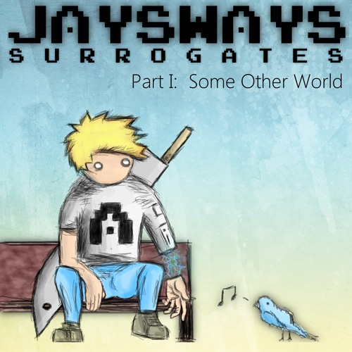 JaysWays - Some Other World