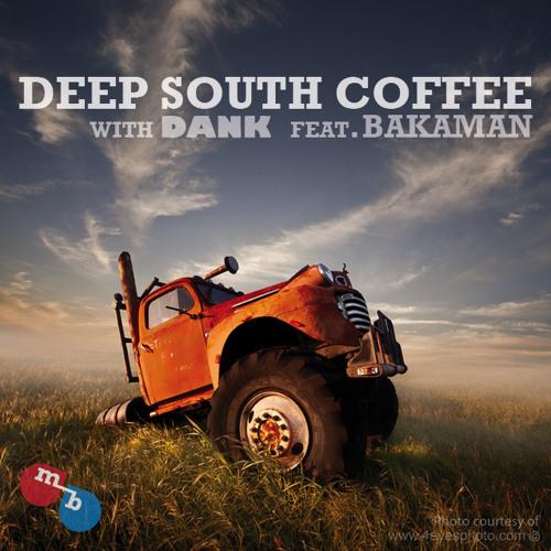 Deep South Coffee feat. Bakaman