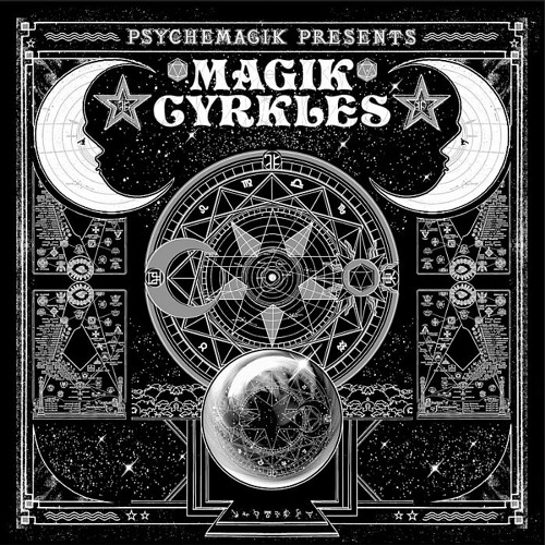 Psychemagik presents Magik Cyrkles Compilation (Promo Mix)