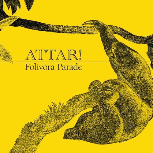 ATTAR! : FOLIVORA PARADE → FREE DOWNLOAD