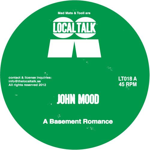 John Mood - A Basement Romance (LT018, Side A)