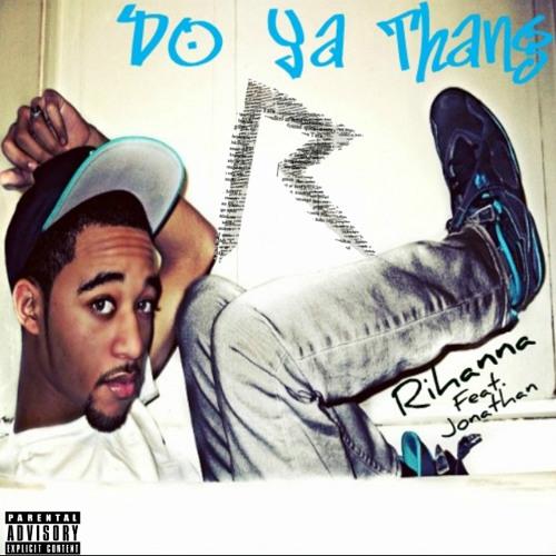 Do Ya Thang (Feat. Jonathan)