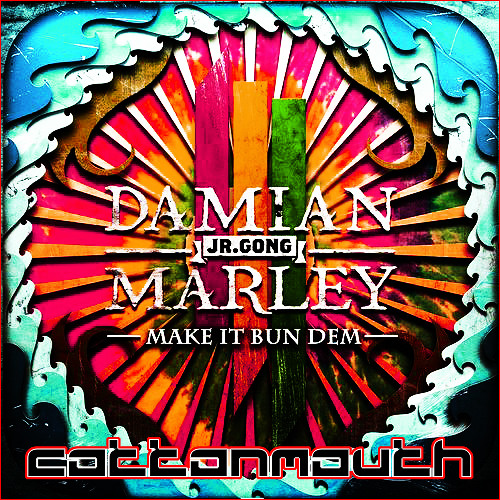 Skrillex & Damian Marley - Make It Bun Dem (Cottonmouth Remix)