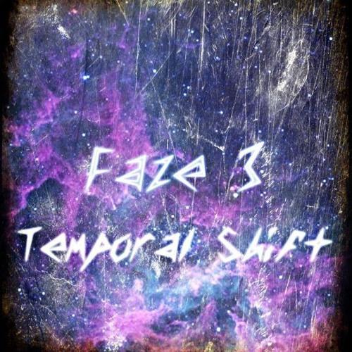 Faze 3 - Temporal Shift