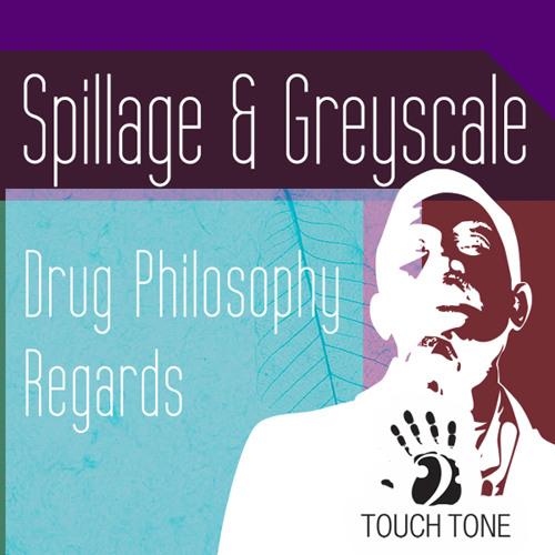 Greyscale & Spillage - Regards (TOUCH017)