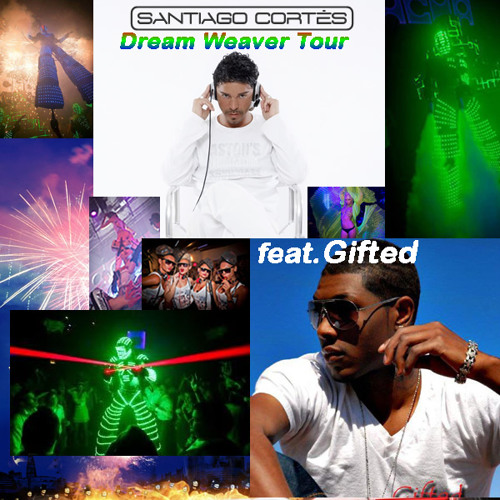 Santiago Cortes feat. Gifted - Dream Weaver