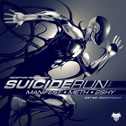SUICIDE RUN - MANIFEST, METH & 2SHY - SUICIDE RUN E.P. - OUT NOW