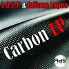 L.O.O.P. & Juliana Lopes - Carbon (Original Mix)