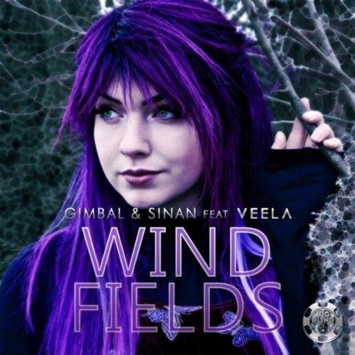 Gimbal & Sinan feat Veela - Windfields (Rafael Louder Remix)