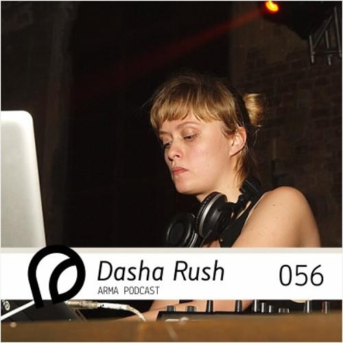 ARMA PODCAST 056: Dasha Rush @ RA VS